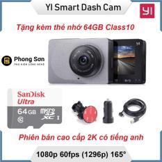 Camera hành trình Xiaomi YI Car Smart Dash 1296p 2K – Có tiếng anh (Tặng thẻ 64GB 80mb/s Sandisk)
