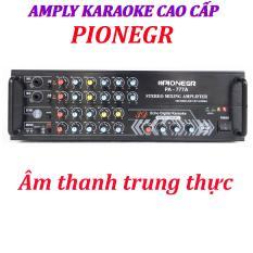 Ampli karaoke Amply karaoke nghe nhạc gia đình PIONEGR 777A karaoke cực hay.