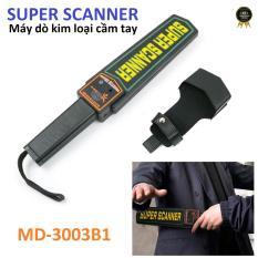 Máy dò kim loại cầm tay an ninh chuyên dụng Super Scanner Metal Detector