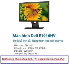 Màn hình Dell E1916HV 18.5 inch , Wide , LED – ( FPT Phân Phối ) Bảo hành 36 Tháng