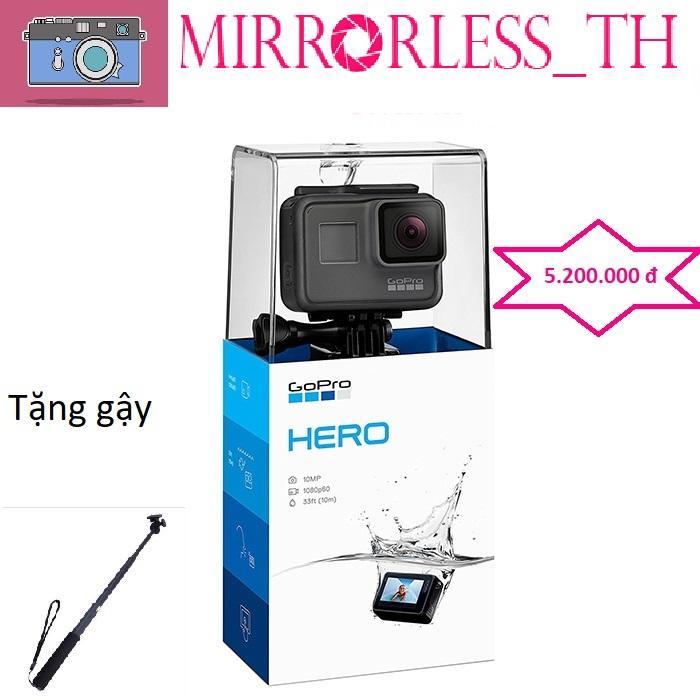 GoPro Hero 2018 chinh hãng tặng kèm gậy