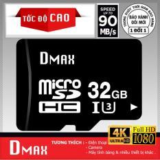 Thẻ nhớ 32GB tốc độ cao U3 , up to 90MB/s Dmax Micro SDHC class 10 – Bảo Hành 5 năm