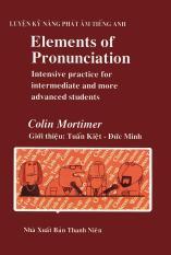 Elements Of Pronunciation – Colin Mortimer (kèm CD)