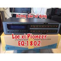 lọc xì pioneer EQ 1802