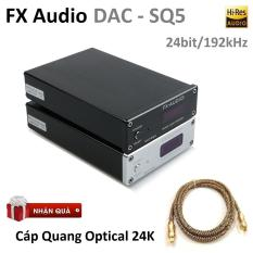 DAC nghe nhạc Lossless FX Audio DAC SQ5 – DAC giải mã cao cấp 24Bit/192Khz Hi-res