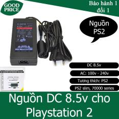 Sạc cho Playstation 2, Nguồn PS2 công suất DC 8.5V – AC 100v-240v