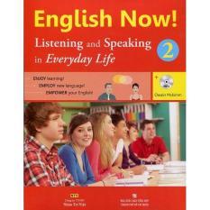 Giá bán English Now 2 – Listening And Speaking (Kèm CD)