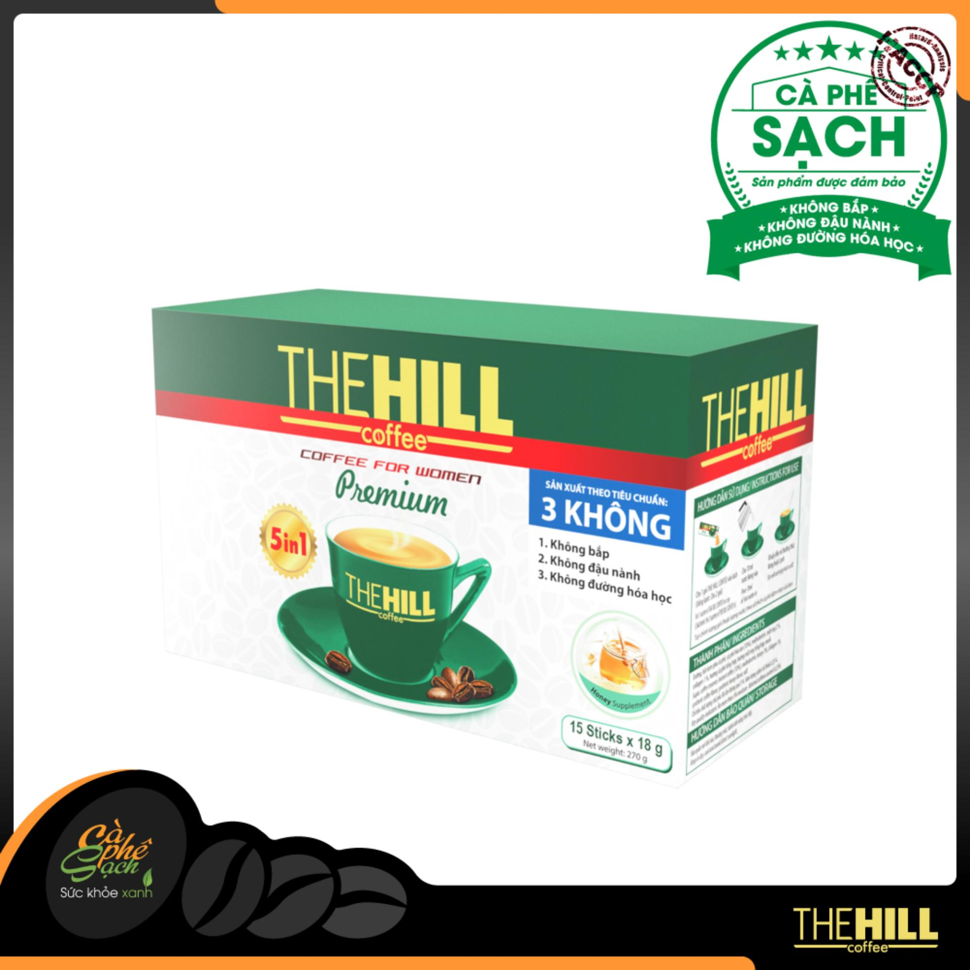 CÀ PHÊ CHO PHÁI NỮ – The Hill Coffee Premium