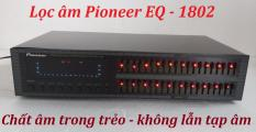 Lọc âm cao cấp Pioneer EQ-1802