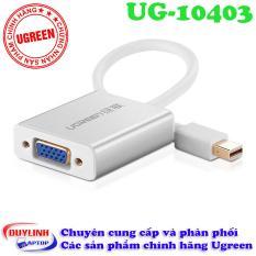 Adapter Thunderbolt to VGA – Cáp Mini Displayport Ugreen 10403