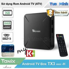 Android Tivi Box TX3 mini -H – BH 2 năm, 2G Ram và 16G bộ nhớ trong – MyK+, AndroidTV