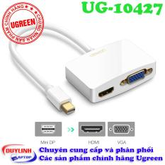 Cáp Mini Displayport sang HDMI và VGA Ugreen