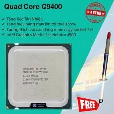 Bộ Vi Xử Lý Intel Core 2 Quad Q9400 2.66Ghz, 4 lõi, 6Mb Cache, Bus 1333MHz.