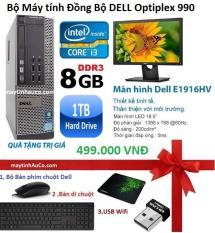 Bộ Máy Tính Đồng Bộ Dell Opiplex 990 (core I3 /8G/1000G) Và Màn Hình Dell 18.5inch (Đen) Tặng bàn phím chuột Dell ( FPT ) USB Wifi Bàn di chuột Bảo hành 24 tháng