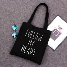 Túi vải tote nữ chất mềm in hình FOLLOW MY HEART (Đen)