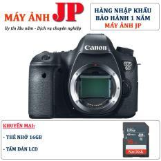 Canon 6D body (Hàng nhập khẩu) – Tặng thẻ 16G + tấm dán LCD