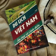SÁCH song ngữ Trung – Pinyin – Việt: Du lịch Việt Nam Ẩm Thực Cảnh Điểm (Có Audio) + DVD
