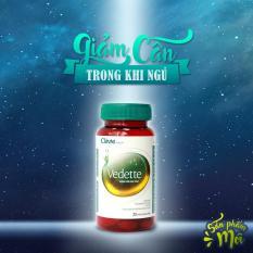 Viên uống giảm cân ban đêm Vedette