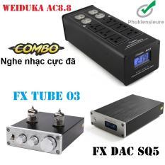 Combo nghe nhạc cực hay với DAC X6 và Preampli TUBE 03 thương hiệu FX Audio kết hợp bộ ổn định nguồn cao cấp Weiduka AC 8.8 cho chất lượng âm thanh đỉnh cao