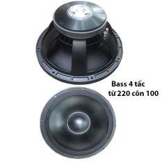 Bass loa 4 tấc từ 220 côn 100 công suất 1500w