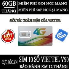 HOT Sim 10 Số 3G/4G Viettel V90, KM 60GB/Tháng, Gọi miễn phí nội mạng-50 phút ngoại mạng