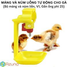 Combo 10 bộ Máng và núm uống tự động cho gà (Gắn vào ống nước phi 25)