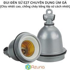 Đui đèn sứ E27 chuyên dụng cho úm gà (Khả năng chịu nhiệt cao)