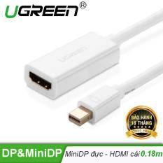 Cáp chuyển đổi Mini DisplayPort đầu đực sang HDMI đầu cái dài 18cm UGREEN MD112 10460 (trắng) – Hãng phân phối chính thức.