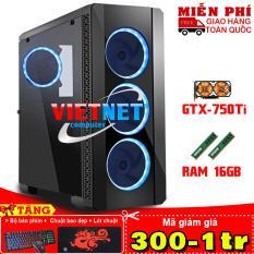 Máy tính chơi game intel core i5 2400 card GTX-750Ti 2 fan RAM 16GB 1TB VietNet