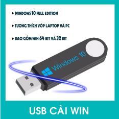 USB Bộ Cài Đặt Hệ Điều Hành Window 10 32bit/64bit Full Editon 2018 Auto – Tích Hợp Sẵn Bộ Phần Mềm Cơ Bản.