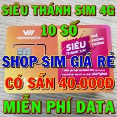Siêu Thánh Sim 4G Vietnamobile 10 số – CÓ SẴN 40.000Đ – MIỄN PHÍ DATA – Shop Sim Giá Rẻ – Thánh sim giá sỉ