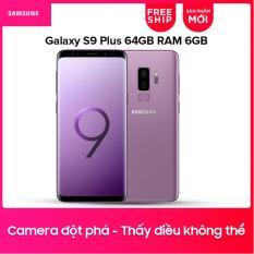 Samsung Galaxy S9 Plus 64GB RAM 6GB – Hãng Phân phối chính thức