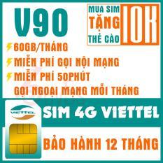 SIM 4G VIETTEL V90 TẶNG 60GB DATA, MIỄN PHÍ NGHE GỌI(Tặng thẻ cào 10k khi đăng ký thành công gói cước)