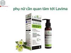 Gel phụ khoa Lavima điều trị, chống viêm, nhiễm, nấm vùng kín ở phụ nữ( an toàn, hiệu quả cho cả mẹ bầu và sau sinh)