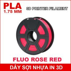 Dây sợi nhựa PLA in 3D 1.75mm 1Kg Fluo Rose Red