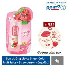 Son dưỡng chiết xuất trái cây Lipice Sheer Color Fruit Juice Strawberry 4g (Hồng Dâu Dịu Ngọt) + Tặng gương cầm tay xinh xắn