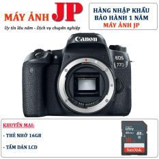Canon 77D body (Hàng nhập khẩu) – Tặng thẻ 16G + tấm dán LCD