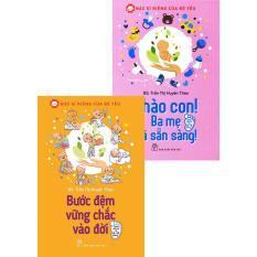 Bộ sách Chào Con! Ba Mẹ Đã Sẵn Sàng + Bước Đệm Vững Chắc Vào Đời – Trần Thị Huyên Thảo – (Bộ 2 cuốn) – NXB Trẻ