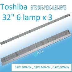 P1300 – Bộ 3 thanh 6 LED 3V cho tivi Toshiba 32 inch và các dòng tương tự