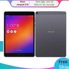 [Freeshipmax] Máy tính bảng Asus Zenpad Z10 wifi (có bán lẻ màn hình để thay thế màn)màn hình 2K 9.7 inch Android 7.0 chip Snapdragon 650