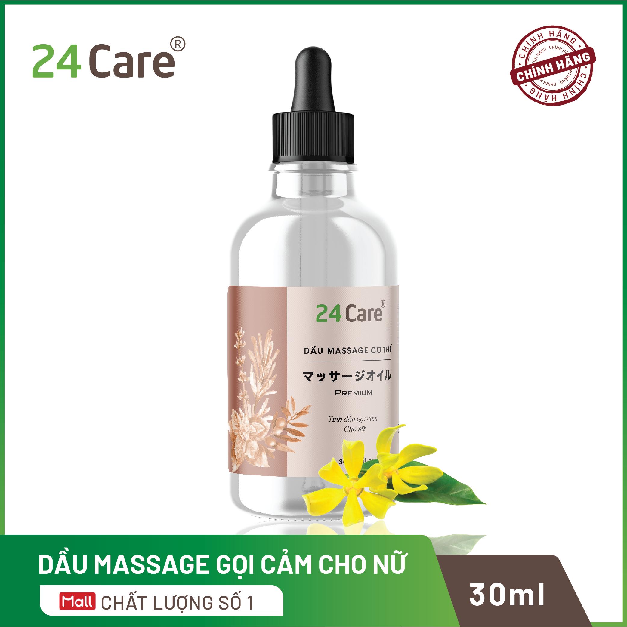 Dầu massage TINH DẦU gợi cảm cho Nam Nữ 24Care 30ml – CHĂM SÓC DA, TĂNG HAM MUỐN