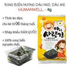 Rong Biển nướng nhạt muối HUMANWELL gói 4g | Dành cho bé ăn dặm từ 06 tháng | Nhập khẩu chính ngạch từ Hàn Quốc