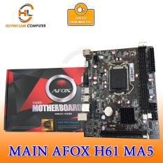 Main AFOX H61 MA5 hàng VSP Phân phối
