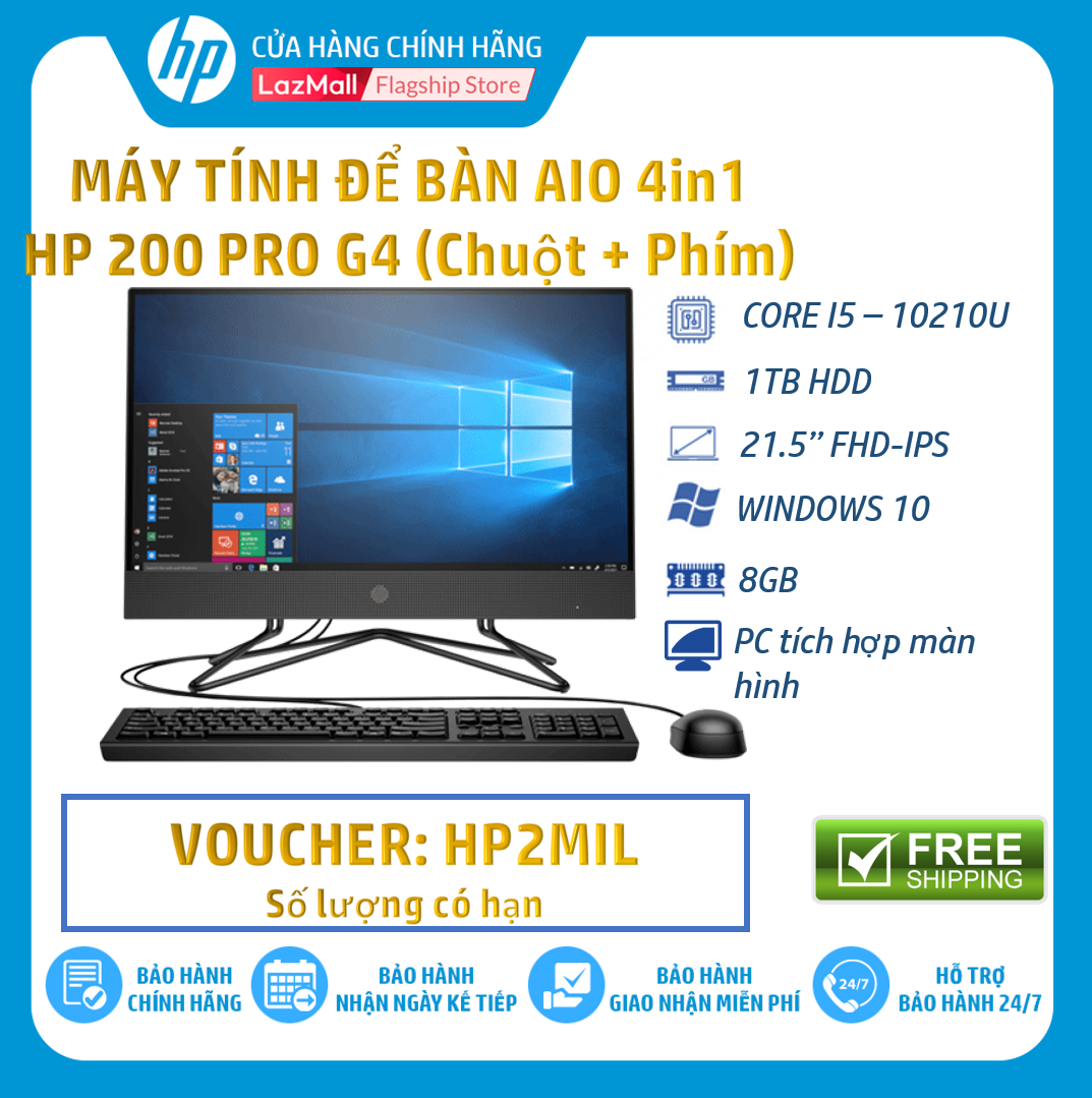 [Nhập mã HP3MIL giảm thêm 2 triệu] Máy tính để bàn HP 200 Pro G4 AIO Non Touch, Core i5-10210U(1.60 GHz,6MB),8GB RAM,1TB HDD,DVDRW,Intel UHD Graphics,21.5″FHD,Wlan ac+BT,USB Mouse & Keyboard,Win 10 Home 64,1Y WTY-2J893PA – Hàng Chính Hãng