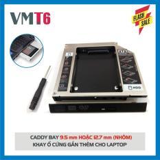 Caddy Bay HDD SSD SATA 3 9.5mm/12.7mm – Khay ổ cứng thay thế ổ DVD