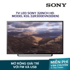 TV LED Sony 32inch HD – Model KDL-32R300EVN3(Đen)