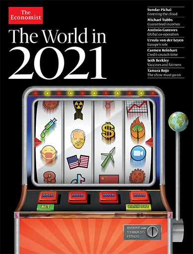 The World In 2021 – Tạp Chí Tiên Đoán Nền Kinh Tế, Chính Trị Thế Giới Năm 2021 – Tạp Chí Tiếng Anh
