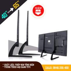 Chân đế tivi đa năng 40 – 65 inch Phù hợp mọi hãng tivi