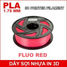 Dây sợi nhựa PLA in 3D 1.75mm 1Kg Fluo Red