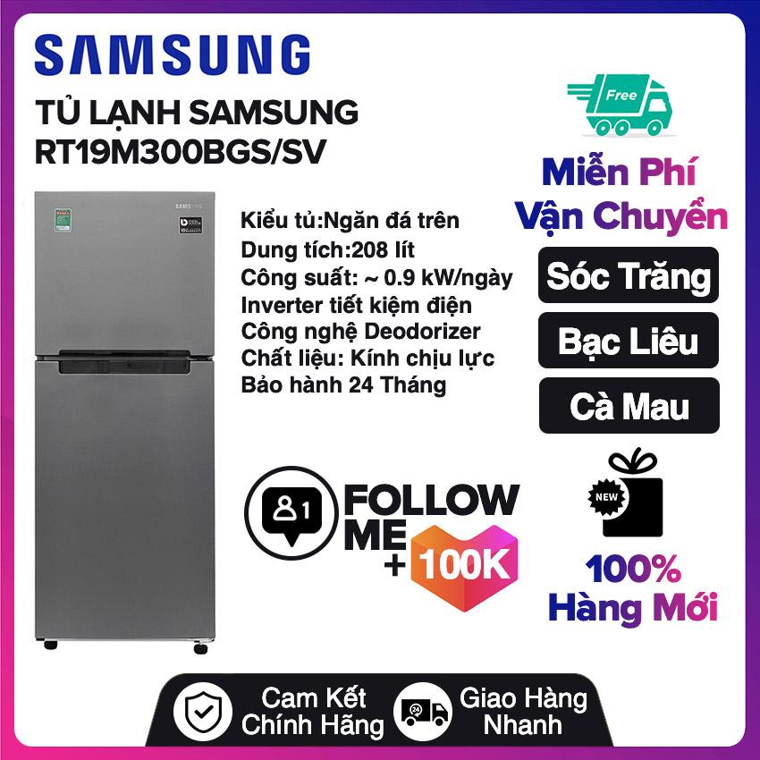 Tủ lạnh Samsung Inverter 208 lít RT19M300BGS/SV Miễn phí vận chuyển nội thành Sóc Trăng, Bạc Liêu, Cà Mau